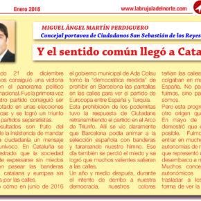 Y el sentido común llegó a Cataluña
