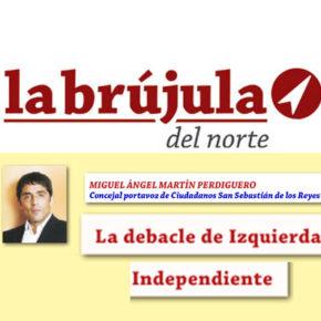 La debacle de Izquierda Independiente